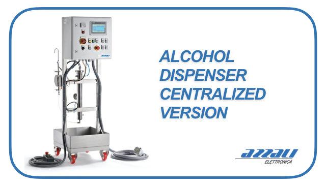 Alcohol Dispenser for Centralized Plants